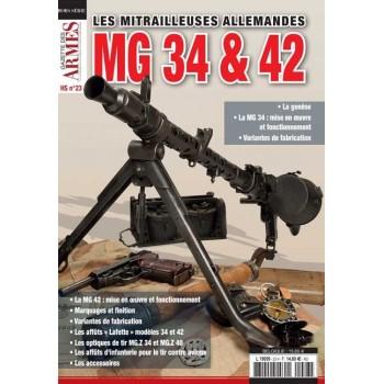 LES MITRAILLEUSES ALLEMANDES MG 34 & 42. HORS-SÉRIE GAZETTE DES ARMES N°23