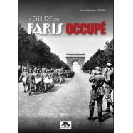 LE GUIDE DU PARIS OCCUPÉ