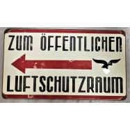 """PANNEAU LUFTWAFFE """"ZUM..."""